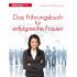 Bild: Das Führungsbuch für erfolgreiche Frauen
