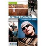 Bild: Extreme Abenteuer: Über Grenzen laufen