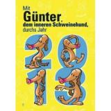 Bild: Kalender: Mit Günter, dem inneren Schweinehund, durch das Jahr 2013