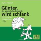 Bild: Günter, der innere Schweinehund, wird schlank (audio)